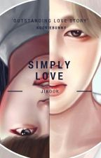 Simply Love{Jikook} by Kookiekillerbunny