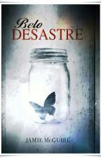 Belo Desastre  by SoldierFray