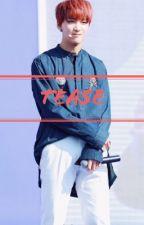 Tease || Lee Donghyuck by leehaneul7