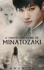 O Fantástico Reino de Minatozaki by kwonita