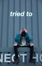 tried to | joshler by acidjosh