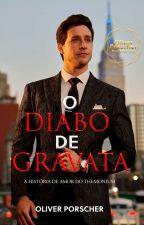 O Diabo de Gravata ( Romance Gay) by OliverPorscher