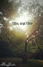 Him and Her by ReeseJardine