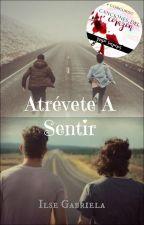 Atrévete A Sentir by ilse8a