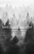 Lord Death x Reader by justignoremekay