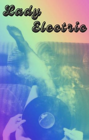 LADY ELECTRIC by Mirel5