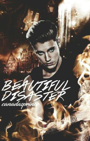 Beautiful Disaster » jastin by canadasprince