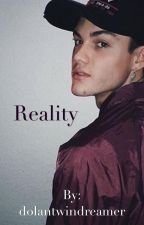 Reality - 3rd book (ON HOLD) by dolantwindreamer
