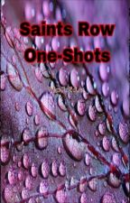 Saints Row One-Shots by MissingAngels