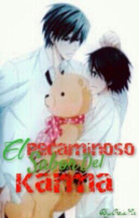 El Pecaminoso Sabor Del Karma. by Monokuma-Boy