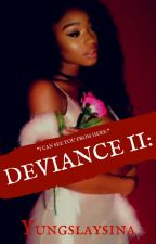 Deviance II: Locked (August Alsina & Normani Kordei) by YungSlaySina