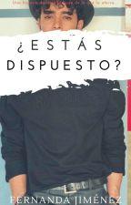 ¿Estas Dispuesto? (Joel Pimentel & Tu) by adondetuquieras