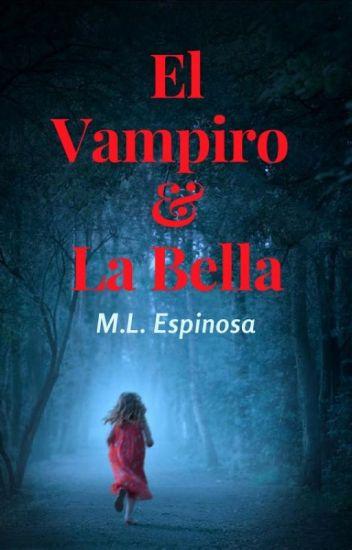 El Vampiro y La Bella (SIN EDITAR)