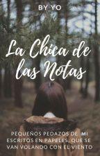 La chica de las notas by Alyxa7