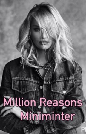 Million Reasons (Miniminter)  by wroetoluna