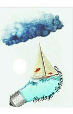 Berlayar Bersamamu by dea_noviyanti