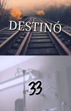 DESTINÓ 33 by unicornio_korlando