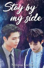 Stay By My Side |JohnMark| by SenpaiJecho