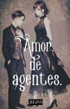 Amor De Agentes by Roustk63