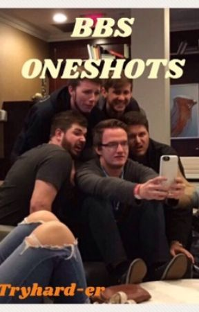BBS ONESHOTS by tryhard-er