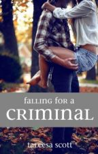 Falling For A Criminal by NeverSayRawr