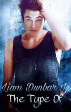 Liam Dunbar Is The Type Of... by _MikaHatsune