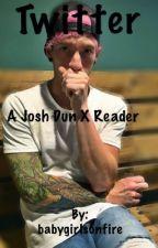 Twitter - A Josh Dun x Reader by babygirlsonfire