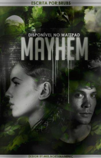 Mayhem #Wattys2017