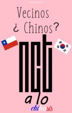 Vecinos ¿Chinos? | NCT y TU | CHILENSIS by SOFTKENTA