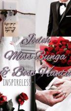 Jodoh Miss Bunga & Boss Hantu by inspireless-