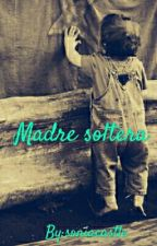 Madre Soltera |Prince Royce| ♡Terminada♡ by soniacastle10