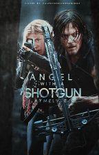 Angel With A Shotgun [daryl dixon] by aymeluke