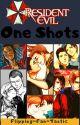 Resident Evil One Shots [SLOW UPDATES] by Flipping-Fan-Tastic