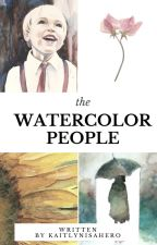 the Watercolor People // original by kaitlynisahero