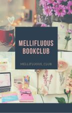 Mellifluous Bookclub (TEMPORARY CLOSED) by mellifluous_club