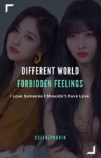 Different World, Forbidden Feelings (Mina X Momo) - MiMo by xxlenepnguin
