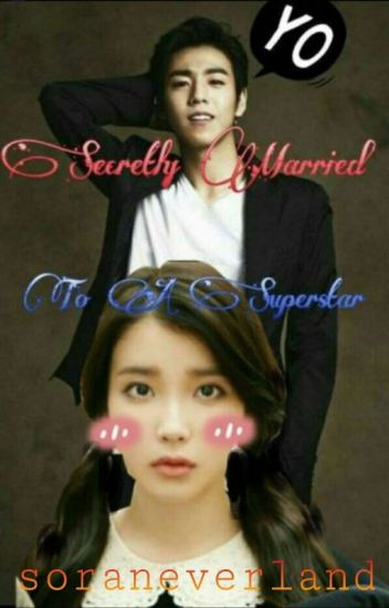 Secretly Married To A Superstar