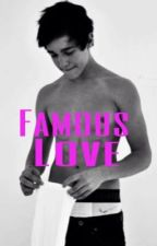 Famous Love ( Austin Mahone ) by JustSomeStoriess