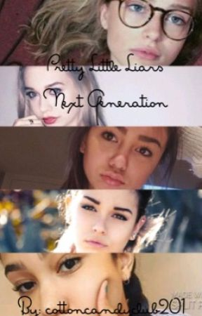 Pretty Little Liars : Next Generation by cottoncandyclub201