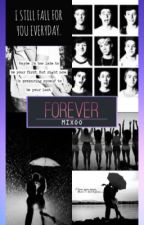 Forever  by dallasgrier75