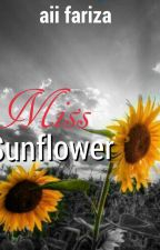 CERPEN- Miss Sunflower by AiiFariza