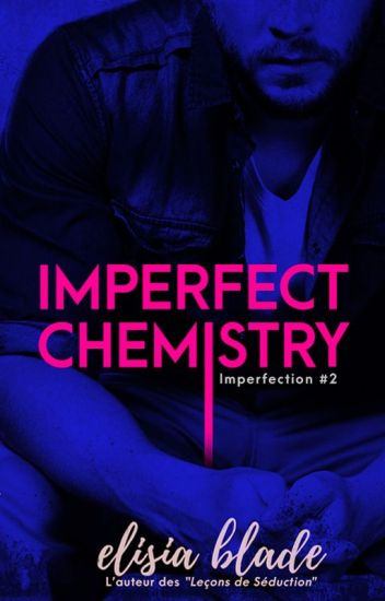 Imperfect Chemistry (Imperfection #2)