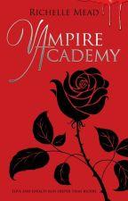 Vampire Academy - Richelle Mead _ Saga Vampire Academy #1 by Val1891