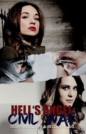 Hell's Angel: Civil War (Bk 3) by Nightwingbellamy