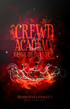 Crewd Academy: Reign of Darkness by sensitivelysweet