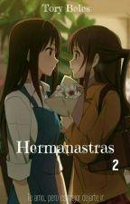 Hermanastras...~Lesbian~ (Temp 2)  by Tory8Beles