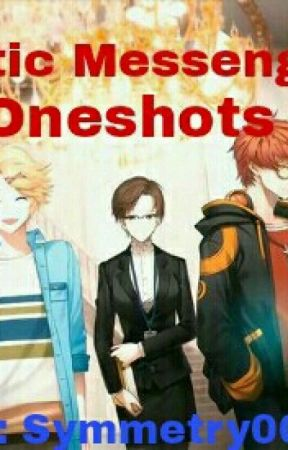 Mystic Messenger Oneshots by Symmetry0081