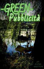 - GREEN - Pubblicità by ElenaNenaMia