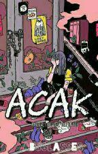 A.C.A.K (Ada Cinta Antara Kita ) by Echioviotta