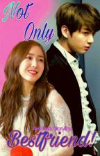 """Not Only Bestfriend!"" [Sinkook|NC|Jungkook|SinB|Series] by Ayapark13"